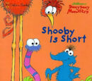 Shooby Is Short