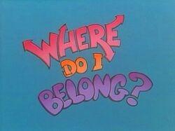 WhereDoIBelongTitleCard