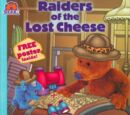 Raiders of the Lost Cheese
