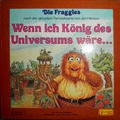 DieFraggles-WennIchKönigDesUniversumsWäre...-(1984)