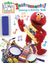 Elmos World Instruments Coloring and Activity Book