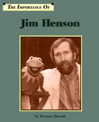 The Importance of Jim Henson