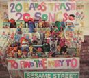 20 Bands Trash 20 Songs to Find the Way to Sesame Street
