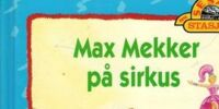 Max Mekker på sirkus