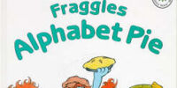 The Fraggles Alphabet Pie