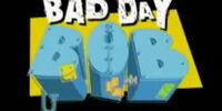 Bad Day Bob