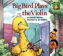Big Bird Plays the Violin