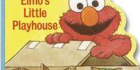 Elmo's Little Playhouse