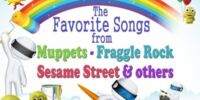 The Favorite Songs from Muppets, Fraggle Rock, Sesame Street and Others