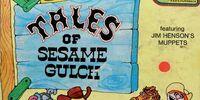 Tales of Sesame Gulch