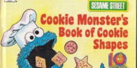 Cookie Monster's Book of Cookie Shapes