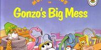 Gonzo's Big Mess
