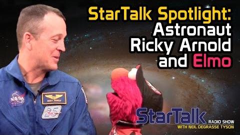 StarTalk Ricky Arnold and Elmo