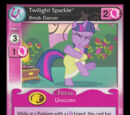 Twilight Sparkle, Break Dancer