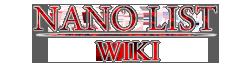 Nano List Wikia