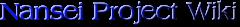 Nansei Project Wiki