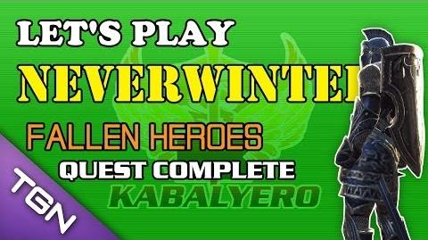 Let's Play Neverwinter - Fallen Heroes Quest Complete