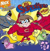 Fairly OddParents Big Superhero Wish! Book