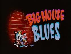 Title-BigHouseBlues
