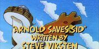 Arnold Saves Sid