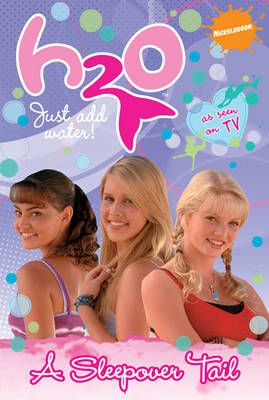 File:H2o Just Add Water A Sleepover Tail Book.JPG