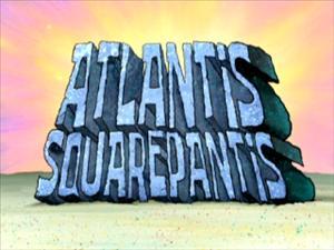 File:Atlantis SquarePantis.jpg