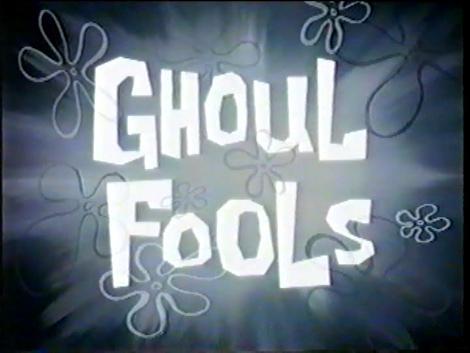 File:Ghoul Fools.jpg