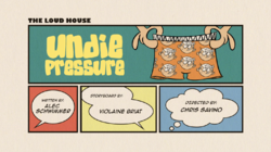 The Loud House Undie Pressure