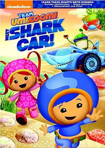 File:Team Umizoomi Meet the Shark Car! DVD.jpg