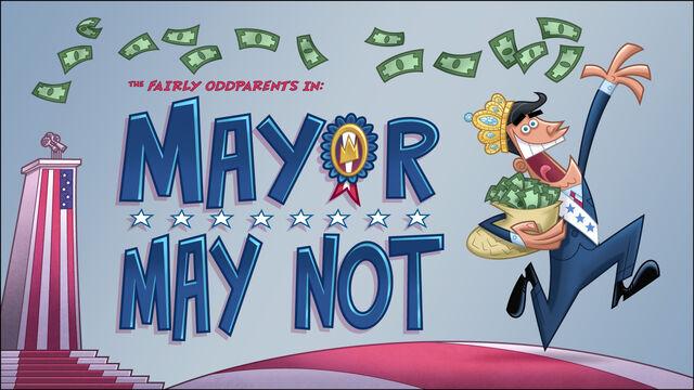 File:MayorMayNot Titlecard.jpg