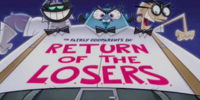 Return of the L.O.S.E.R.S.