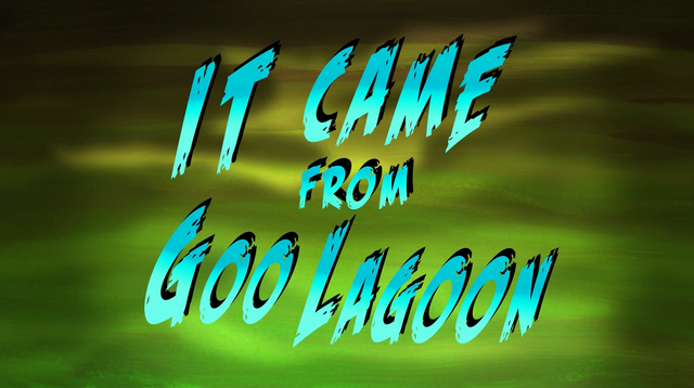 File:It Came from Goo Lagoon.png
