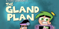 The Gland Plan