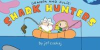 Grampa and Julie, Shark Hunters