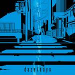 Daze - days limited ed