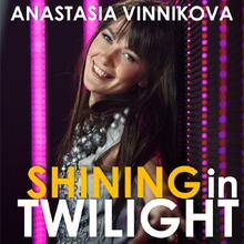 Shining in Twilight