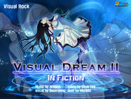 Visual Dream II ~in Fiction~