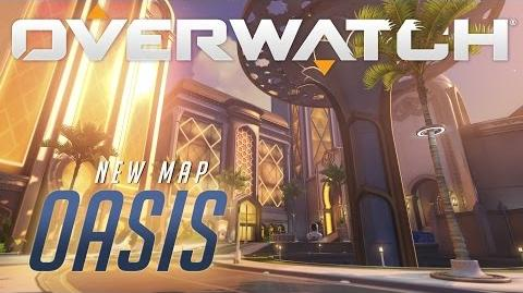 NOW AVAILABLE Oasis New Map Preview Overwatch (AU)