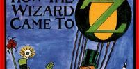 How the Wizard Came to Oz