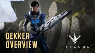 Paragon - Dekker Overview