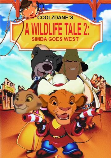 A Wildlife Tale 2 Simba Goes West The Parody Wiki