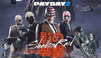 Payday 2 Shadow Raid