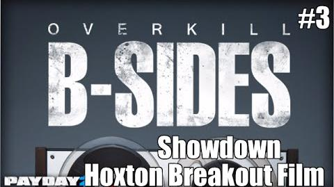 Payday 2 B-Sides Showdown (From the Hoxton Breakout Short Film)