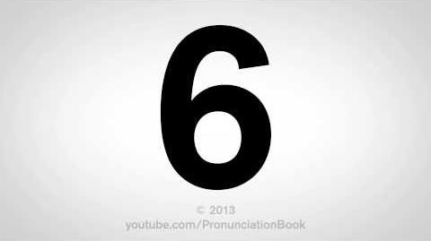 How to Pronounce 6