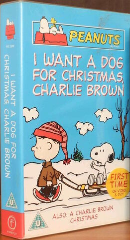 File:I Want A Dog For Christmas, Charlie Brown UK VHS 2004.jpg