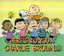Here's to You, Charlie Brown: 50 Great Years