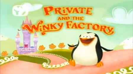 Private and the Winky Factory Title
