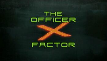 The Officer X Factor-Title