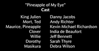 Pineapple Of My Eye Voice Cast