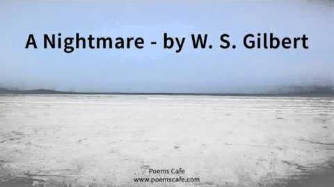 A Nightmare, by W S Gilbert